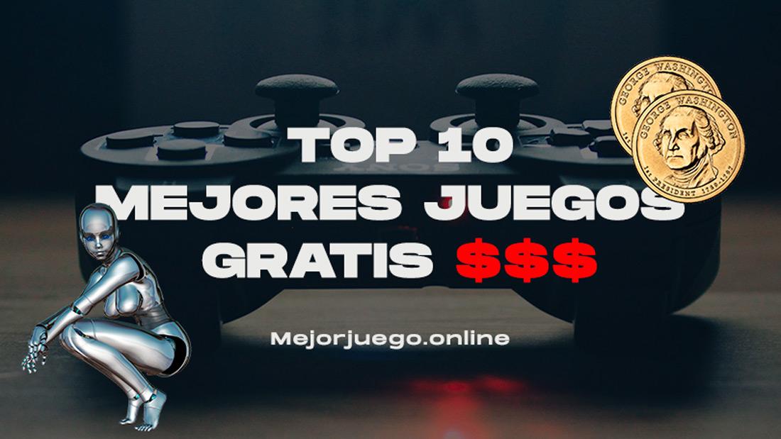 LOS MEJORES JUEGOS GRATIS